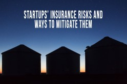 Startups' Insurance Risks and Ways to Mitigate them