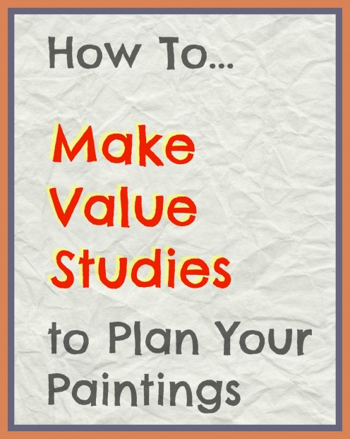How Making Value Sketches Improves Your Painting Compositions