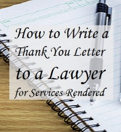 Thank-You Notes to an Attorney for Services Rendered