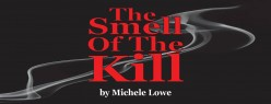 Community Theater Executes Michele Lowe's The Smell of the Kill