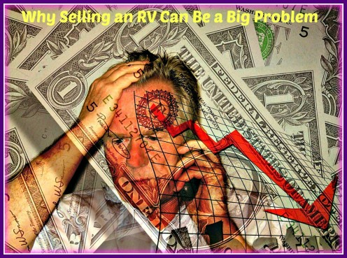 Why Selling Your RV Can Be a Big Problem