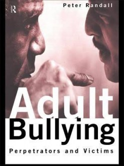 I need your thoughts, on Adult Bullying