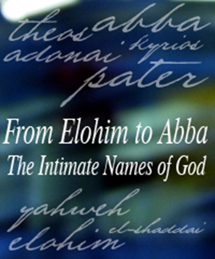 Even Abba is an Intimate Name Meaning Father!