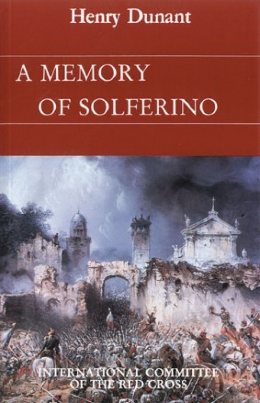 Henry Dunant - A Memory Of Solferino