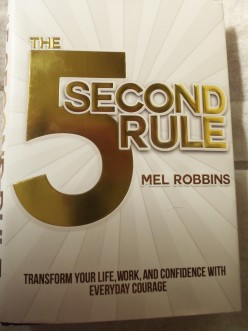 A Book Review: The Five Second Rule by Mel Robbins