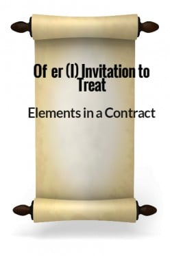 Elements in a Contract II - Offer (I) Invitation to Treat
