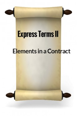 Elements in a Contract VIII - Express Terms II