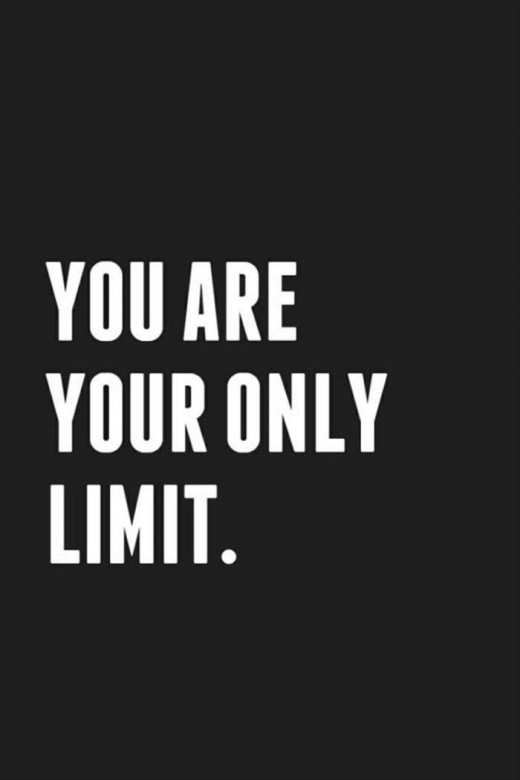 You are your only limit and yes limitlessness can feel like a feeling