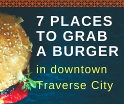 7 Places to Grab a Burger in Downtown Traverse City