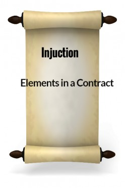 Elements in a Contract - XXVI - Injunctions