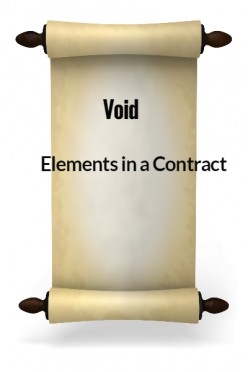 Elements in a Contract XXXI - Void