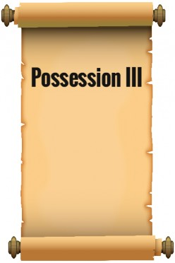 Possession III
