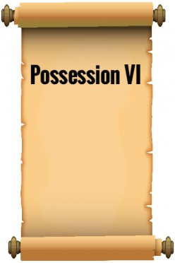 Possession VI