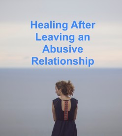 Healing After Leaving an Abusive Relationship