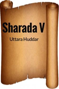 Uttara Huddar - Sharada V