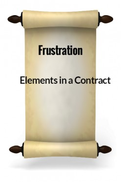 Elements in a Contract - Frustration