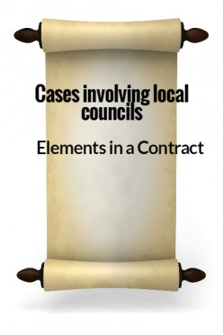 Elements in a Contract - Cases involving local councils
