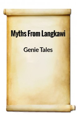 Genie Tales 2 - Myths from Langkawi