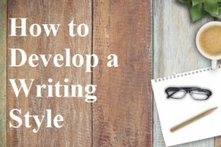 How to Develop a Writing Style: A Guide for Freelance Writers