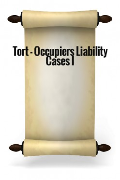 Tort - Occupiers Liability Cases I