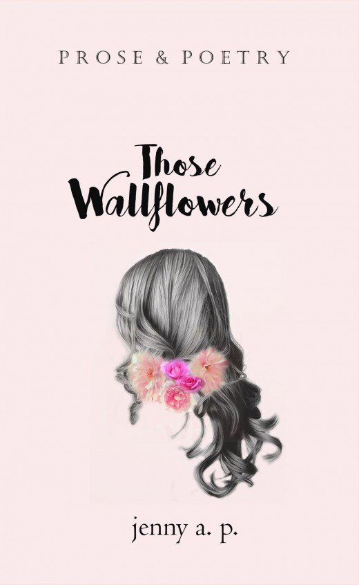 Those Wallflowers by jenny a. p.