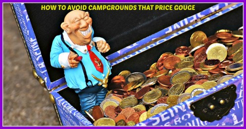 How to Avoid Campgrounds That Price Gouge