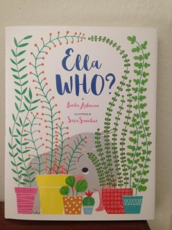 Linda Ashman's Picture Book Ella Who? Can Introduce the Concept of Animal Sanctuaries to Young Children