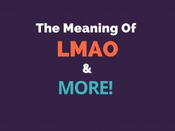 What LMAO Means! OMG, ROFL, BRB, AFAIK, BFF, TY, NP, IMO, & More!