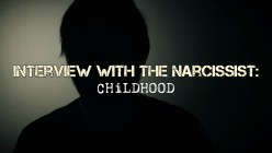 Interview With The Narcissist: Childhood Confessions