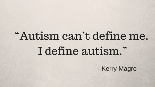 Great autism quote from Kerry Magro, found on the Autism Speaks Website