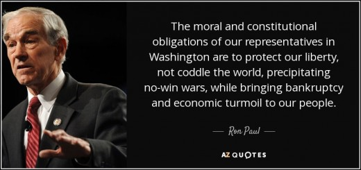 Ron Paul quoted talking about the true duty of our public servants -- to PROTECT our liberties and keep us OUT of War.