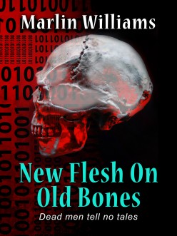 New Flesh on Old Bones Novel