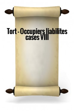 Tort - Occupiers liability cases VIII