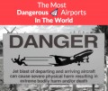 The World's 13 Most Dangerous Airports