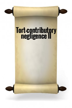 Tort-Contributory negligence II