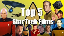Top 5 Star Trek Films
