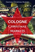 Cologne and Bonn Christmas Markets