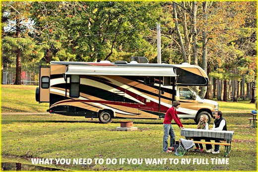 What you need to do if you want to RV full time.