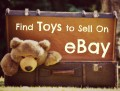 Where to Find Toys to Sell on eBay