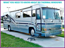 What You Need to Know About RV Thermal Windows