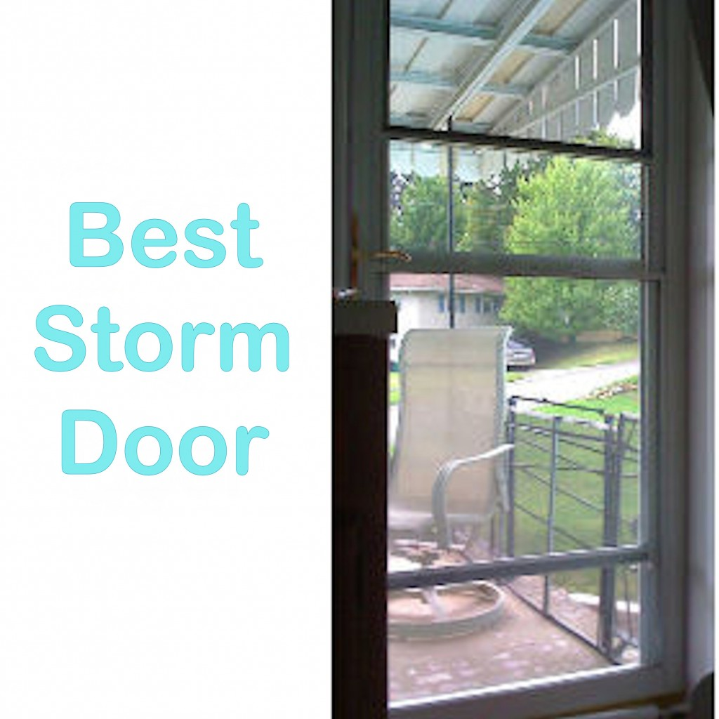 Best Storm Door With Retractable Screen A Personal Review Hubpages