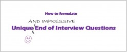 How to Formulate Highly Impressive Questions to Ask at the End of an Interview