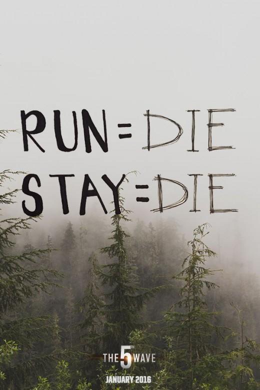 run equals die; stay equals die