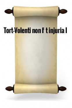 Tort - Volenti Non Fit Injuria I