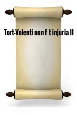 Tort - Volenti non fit injuria II