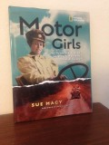 Cars Are Not Just For Boys as Sue Macy's Motor Girls Presents the History of Women and Their Cars