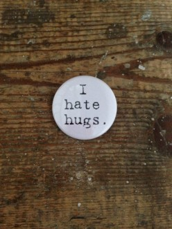 I Dont Hug