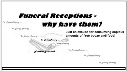 Funeral Receptions – 7 Reasons to Have One?