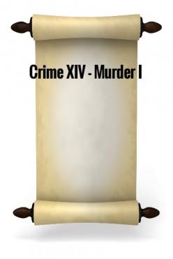 Crime XIV - Murder I