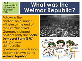 Explanation or Weimar Republic